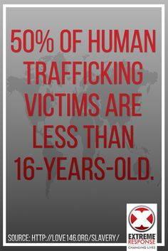 50% of human trafficking victims are less than 16-years-old and many are or have been in foster care.