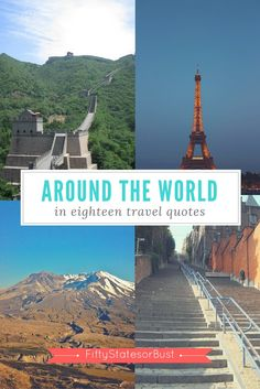 Journey around the world in eighteen quotes. Scenic photographs taken around the world paired with inspirational travel quotes.