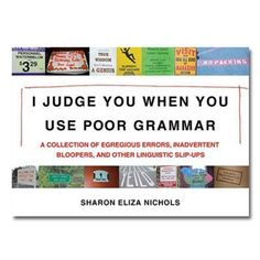 I Judge You When You Use Poor Grammar :: Books :: the mental_floss store got-me-there