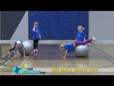 Big ball walk out  A great activity to develop core, upper and lower body strength. All you need is a Pilates ball