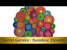 Rainbow Flowers - Secret Garden by Johanna Basford - Speed Coloring