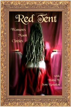 With this story, dear reader, I hope You understand what it is to be a Woman of the Red Tent. We are empowered, wise Women of great strength. We make Change with a simple breath, and we re-member our very cells returning to Being in the Real World when we are willing.