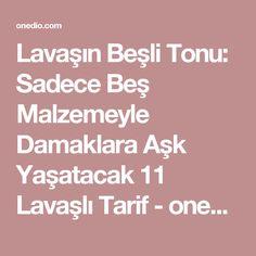 Lavaşın Beşli Tonu: Sadece Beş Malzemeyle Damaklara Aşk Yaşatacak 11 Lavaşlı Tarif - onedio.com