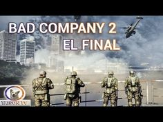 Battlefield Bad Company 2 El gran Final. Modo Historia Capítulo Final
