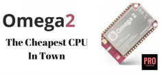 Onion Omega 2 and Omega 2 plus are the cheapest, smallest and the most advanced CPU coming up this November. See what they have in them.