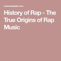 analysis of the origins of rap music Afrobeat was the name coined in 1968 by fela kuti to describe the music he was inventing around that time, made up of funk, jazz, nigerian highlife, anti-authoritarian lyrics and high-grade weed.