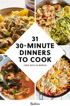 31 Thirty-Minute Dinners to Cook (and Eat) in March 30 Min Meals, 30 Minute Dinners, Quick Meals, Dump Dinners, Cooking Recipes, Skillet Recipes, Diet Recipes, Recipies, Healthy Recipes
