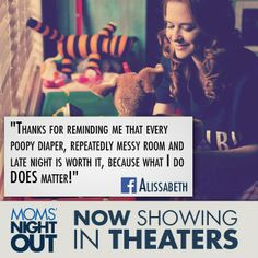 MOM'S NIGHT OUT - want to go and see it.