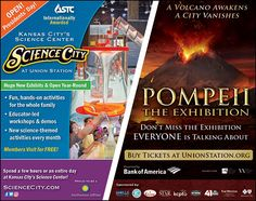 Science City and the Pompeii exhibit at Union Station!