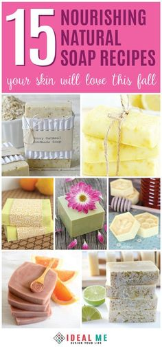 Give these 15 nourishing natural soap recipes a try, and make homemade soap…