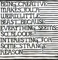 """Being creative makes you a weird little beast, because everything seems so bloody interesting for some strange reason."" (Carving by Mark Andrew Webber) #creativity"
