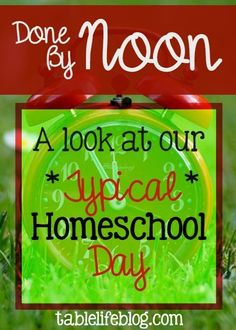 Done by Noon: A look at our typical homeschool day