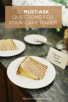 Expert Advice: 10 Questions to Ask Your Cake Baker Before You Book {via Project Wedding}