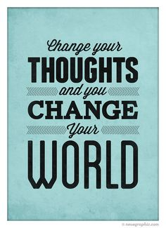 Positive Motivational poster Change your thoughts by NeueGraphic rebeccaminkoff.com