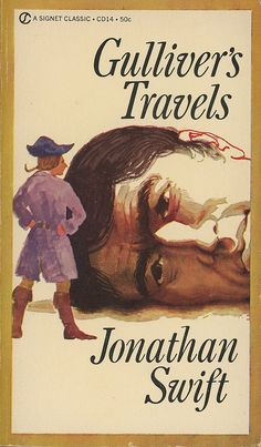 """a review of jonathan swifts gullivers travel Sunday book review a giant among men 'jonathan swift,' by leo damrosch  he achieved greatness with a permanent classic for both adults and children in """"gulliver's travels,"""" something ."""