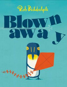 BOUGHT: Blown Away, Rob Biddulph: Winner of 2015 Waterstones