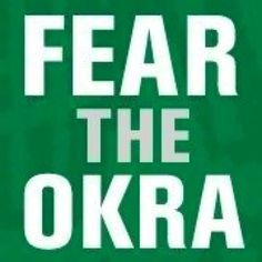 Delta State University! #fear the okra