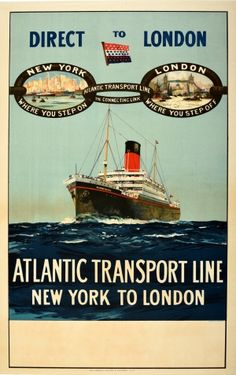 New York London Direct Link Atlantic Transport Line 1930s - original vintage poster featuring a cruise ship at sea with the bold text Direct To London above a chain link depicting text and images of New York skyscrapers and a ship in the harbour (New York where you step on) linking to (Atlantic Transport Line the connecting link) a busy River Thames in London in front of Tower Bridge and St Paul's Cathedral in the City (London where you step off) listed on AntikBar.co.uk Tourism Poster, Galleries In London, Bus Travel, Vintage Travel Posters, Transportation, Around The Worlds, Vintage Banner, French Wine, River Thames