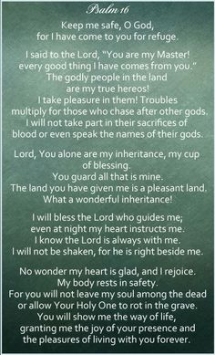 Psalm 16...one of my favorites.
