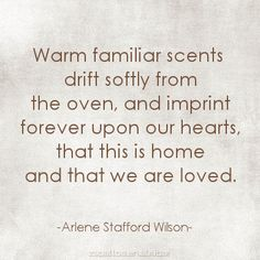 """""""Warm familiar scents drift softly from the oven . this is home"""" -Arlene Stafford Wilson Christmas Kitchen, Christmas Home, Bon Entendeur, Vie Simple, Simple Pleasures, Give Thanks, Warm And Cozy, Thankful, Grateful"""