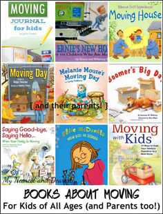 Children's Books About Moving. Suggestions for kids of all ages (and their parents!)