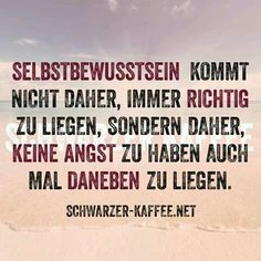 schwarzer kaffee Motivational Quotes For Life, Funny Quotes About Life, Life Quotes, Words Quotes, Sayings, Quotes Girls, German Quotes, German Words, More Than Words