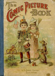 The Comic Picture Book published by W.B.Conkey Co. New York