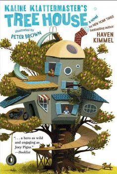 Kaline Klattermaster's Tree House Peter Brown Haven Kimmel Paperback New 0689874030 | eBay