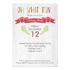 """These edgy invitations are perfect for your holiday party this year! They feature a white snow textured background. The words """"Oh What Fun"""" are in red and green at the top of the card. There is room for your party type and all of your party details. Perfect for Christmas or New Years!"""