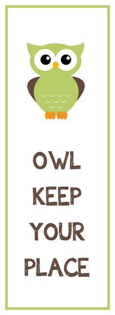 """free printable """"owl keep your place""""  book mark"""