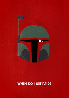 Star Wars - Minimalism                           And how I feel every time rent is due!