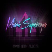 Visit Miami Supercops on SoundCloud