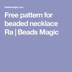 Free pattern for beaded necklace Ra | Beads Magic