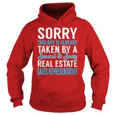 Sorry This Guy is Already Taken by a Smart and Sexy Real Estate Sales Representative Job Shirts #gift #ideas #Popular #Everything #Videos #Shop #Animals #pets #Architecture #Art #Cars #motorcycles #Celebrities #DIY #crafts #Design #Education #Entertainment #Food #drink #Gardening #Geek #Hair #beauty #Health #fitness #History #Holidays #events #Home decor #Humor #Illustrations #posters #Kids #parenting #Men #Outdoors #Photography #Products #Quotes #Science #nature #Sports #Tattoos #Technology…