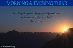 Morning and Evening Thikr ~ TJ Homeschooling Islamic Studies, Homeschooling, Lord, Education, Ideas, Onderwijs, Learning, Thoughts, Homeschool