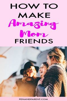 When you become a mom, your life changes. One way it changes is that some of your friends fade away. This is because your priorities are different. This is why making amazing mom friends is important. I'll give you some tips on how to find great mom frien Parenting Articles, Parenting Books, Parenting Tips, Friends Mom, Make New Friends, Soulmate Friendship, Like A Mom, Babies First Year, Working Moms
