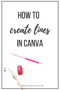 how to create lines in canva - in this quick tutorial we show you how to create a line in Canva - in fact we share with you 3 ways to create a line in Canva