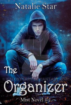 Buy The Organizer by Natalie Star and Read this Book on Kobo's Free Apps. Discover Kobo's Vast Collection of Ebooks and Audiobooks Today - Over 4 Million Titles! Sixteenth Birthday, Mists, Novels, Peace, Organization, Deviantart, Stars, Reading, Book Covers