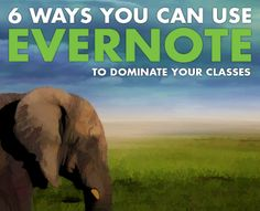 6 strategies for using Evernote to take better notes, study more efficiently, and get better grades!
