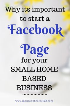 Why its important to start a Facebook Page for Small Home Based Businesses