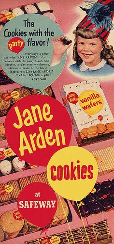Jane Arden cookies -  vintage cookies ad food (the longer look at this ad, the more I laugh)