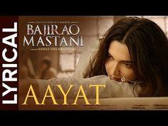 Lyrical: Aayat | Full Song with Lyrics | Bajirao Mastani - YouTube