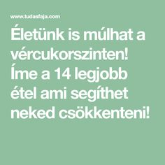 Életünk is múlhat a vércukorszinten! Íme a 14 legjobb étel ami segíthet neked csökkenteni! Health Fitness, Math Equations, Amazon, Women, Per Diem, Amazons, Riding Habit, Health And Fitness, Gymnastics