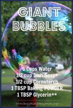 Busy Kids = Happy Mom: Giant Bubble Recipe! Pinned by SOS Inc. Resources. Follow all our boards at pinterest.com/sostherapy for therapy resources.
