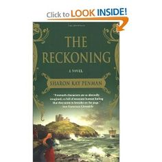 The Reckoning is another love of mine. Welsh history is made very accessible and romantic and exciting.