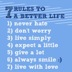7 Simple Rules To A Better Life  #taolife
