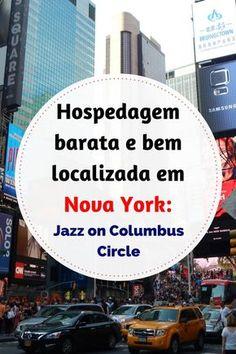 """Hospedagem barata e bem localizada em Nova York: conheça o hostel """"Jazz on Columbus Circle""""! Nova York, New York, viagem, travel, viajar barato, economia em viagens, viagem internacional, times square, estados unidos, hospedagem, hostel, nova iorque, dicas de viagem, #travel , #viagem , #wanderlust , #newyork , #usa"""