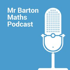 Podcast interview with Dan Meyer a US Mathematical Educator with Desmos, 3 Act Math, TED Talk, dy/dan blog and more. Interviewed by Craig Barton