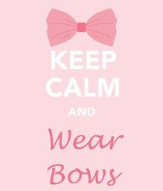 i wish i had more bows to wear :)