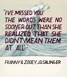"""""""Ive missed you.""""  The words were no sooner out than she realized she didn't mean them at all. 